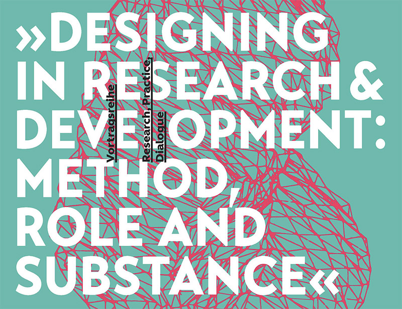 Designing in Research & Development: Method, Role and Substance